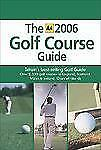 AA the Golf Course Guide (AA Golf Course Guide), Automobile Association (Great B