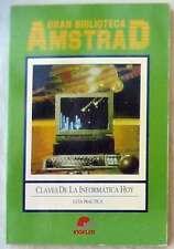 CLAVES DE LA INFORMÁTICA HOY GUÍA PRÁCTICA - GRAN BIBLIOTECA AMSTRAD Nº 1 - VER