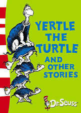 Yertle the Turtle and Other Stories: Yellow Back Book (Dr Seuss Yellow Back Book