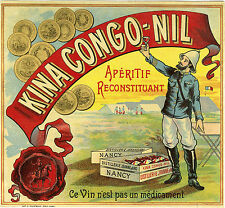 """KINA  CONGO-NIL Distillerie Jeanne d'Arc Nancy"" Etiquette-chromo originale 1889"