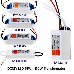 LED Driver Trafo 18W/28W/48W/72W/100W Netzteil Treiber Transformator DC 12V