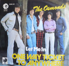 """7"""" 1973 MINT-! THE OSMONDS : One Way Ticket To Anywhere"""