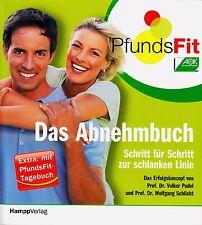 *- PFUNDSFit - Das ABNEHMBUCH -  von Volker PUDEL, Wolfgang SCHLICHT tb  (2006