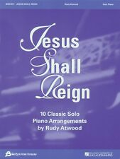 Jesus Shall Reign Sheet Music 10 Classic Solo Piano Arrangements by Ru 008739799
