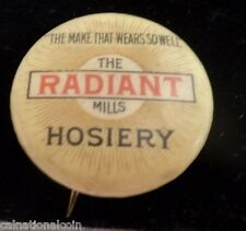 The Radiant Hills Hosiery the make that wears so well  Pin Back 26mm Whitehead
