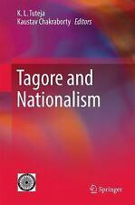 Tagore and Nationalism: By Tuteja, K. L. Chakraborty, Kaustav