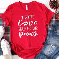 Womens Letter Print Basic T Shirt True Love Has Four Paws Short Sleeve Tee Tops