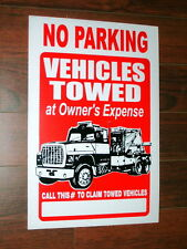 General Business Sign: No Parking Vehicles Towed