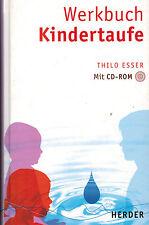Thilo Esser, Werkbuch Kindertaufe, Kinder taufen, Taufe, mit CD-ROM, Herder 2006