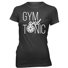 Gym And Tonic womens Ladies Funny Slogan T-shirt
