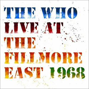 The Who: Live At Fillmore East [2 CD, Rock, Funk, Acid Hard Rock ] Nuovo