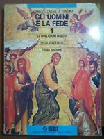 Gli uomini e la fede - G.Carrù,U.Casale,A.Fontana - SEI - 1995 - M