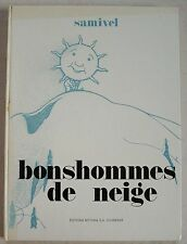 Bonshommes de Neige SAMIVEL éd Mythra Chamonix 1972