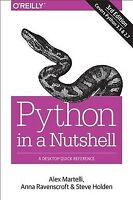 Python in a Nutshell, Paperback by Martelli, Alex; Ravenscroft, Anna; Holden,...
