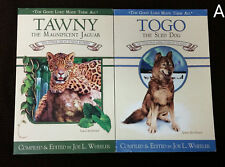 SIGNED Joe Wheeler Togo the Sled Dog & Tawny the Magnificent Jaguar Animal Story