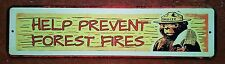 "U.S. FOREST SERVICE SMOKEY BEAR MINI STREET SIGN  3""X12"" ALL WEATHER METAL"