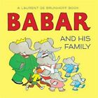Babar and His Family (Board Book)