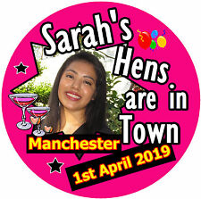 25 X HEN PARTY BADGES - BIG PERSONALISED BADGE, PHOTO - NAMES - BRAND NEW