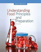 Understanding Food Principles and Preparation by Amy Brown