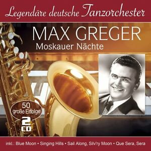 CD Moskauer Nächte - 50 große Erfolge Max Greger (K203)