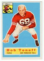 1956 Topps #98 Bob Toneff San Francisco 49ers Near Mint NM
