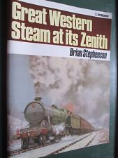 Great Western Steam at its Zenith Brian Stephenson 1985 pb