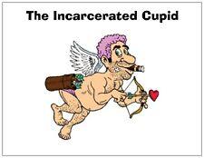 "Jail Prison Inmate Postcard "" Incarcerated Cupid"""