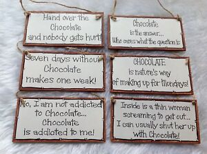 Chocolate Funny Humorous Quote Sign Plaque Wood Handmade Gift