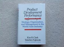Product Development Performance: Strategy, Organization and Management in World