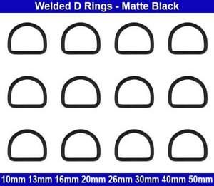 Welded D RINGS - 10mm 13mm 16mm 20mm 26mm 30mm 40mm 50mm - Matte Black -Steel