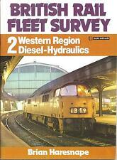 British Rail Fleet Survey: v. 2: Western Region Diesel-hydraulics by Brian Ha...