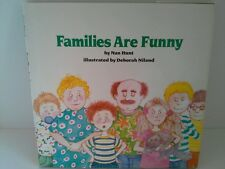 Families Are Funny by Nan Hunt (1992, Hardcover)