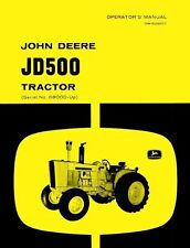 John Deere Jd500 Jd-500 Tractor Operators Manual 68K +