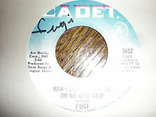 Fugi 45 Mary Don't Take Me On No Bad Trip CADET AUTOGRAPHED