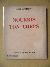 H.CH. GEFFROY NOURRIS TON CORPS CENT RECETTES DE CUISINE VÉGÉTALISME 1946