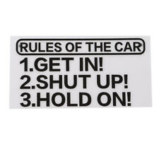Rules Of The Car Get In Shut Up Hold On Decal Vinyl Sticker For Bumper Panel N7