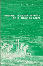 paysages et milieux naturels de la plaine du forez
