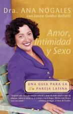 Amor, Intimidad y Sexo: Una Guia Para La Pareja Latina = Love, Intimacy and Sex