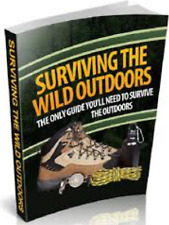 Surviving The Wild Outdoors & 10 fitness ebooks Master Resell rights Pdf 2