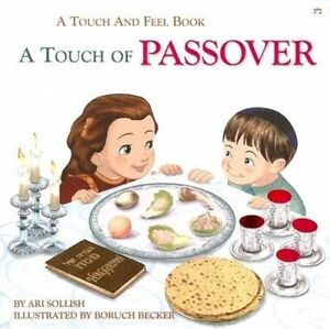 Touch of Passover - A Touch and Feel Board-Book by Sollish, Ari