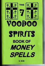 THE 7 VOODOO SPIRITS BOOK OF MONEY SPELLS by S. Rob occult