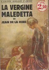 (Jean de La Hire) La vergine maledetta 1928 Sonzogno