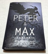 Peter and Max by Bill Willingham (2009, Hardcover)