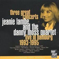 Jeanie Lambe & Danny Moss - Three Great Concerts: Live in Hamburg 1993-1995