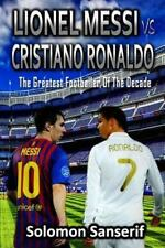 Lionel Messi vs Cristiano Ronaldo : Finding Out the Greatest Football Player...