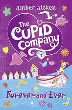 The Cupid Company (3) - Forever and Ever, Amber Aitken, New Book