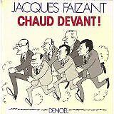 Faizant Jacques - Chaud devant! - 1987 - Cartonné