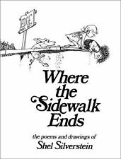 Where the Sidewalk Ends : Poems and Drawings by Shel Silverstein (1974, Hardcove