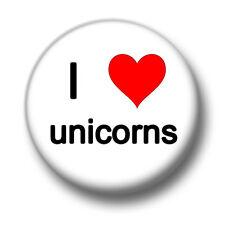 I Love / Heart Unicorns 1 Inch / 25mm Pin Button Badge Horses Pony Cute Magical