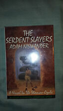 The Serpent Slayers by Adam Niswander Signed Hardcover 1994 Integra 1st edition